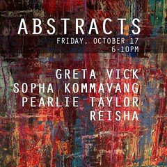 #Abstracts opening reception this Friday, Oct. 17 from 6-10pm @galleryna19  19 Harrison Street Oak Park, IL 60304 www.galleryna19.com  featuring work from: Sopha Kammavang @sophakommavang   Reisha @reisha_photography  Pearlie Taylor Greta Vick @gretacat