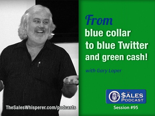 Gary Loper The Sales Podcast 95