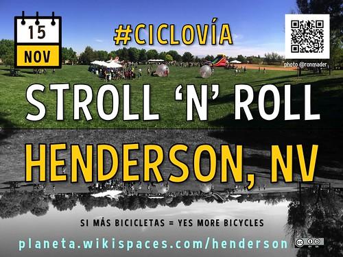 Nov 15: Stroll 'N' Roll in Henderson, NV @cityofhenderson #StrollnRoll2014 #Ciclovia #Ciclovía