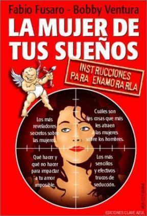 La Mujer De Tus Sueños - Fabio Fusaro