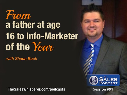 Shaun Buck The Sales Podcast 91