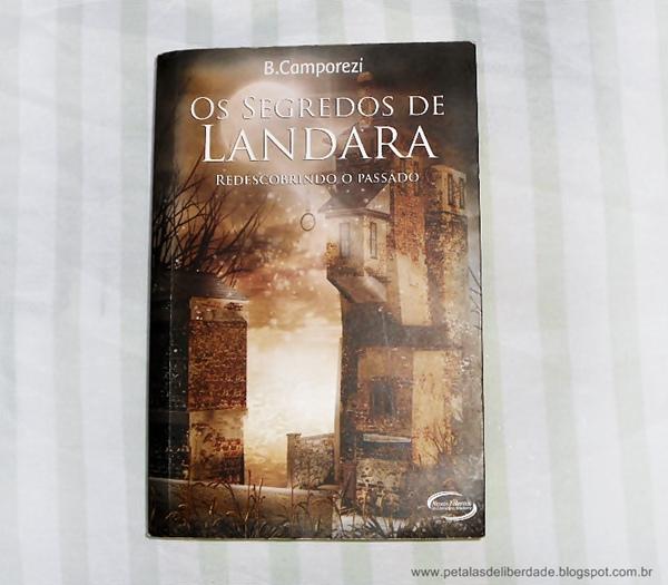 Livro, Os Segredos de Landara, Bruna Camporezi, Editora Novo Século, sinopse