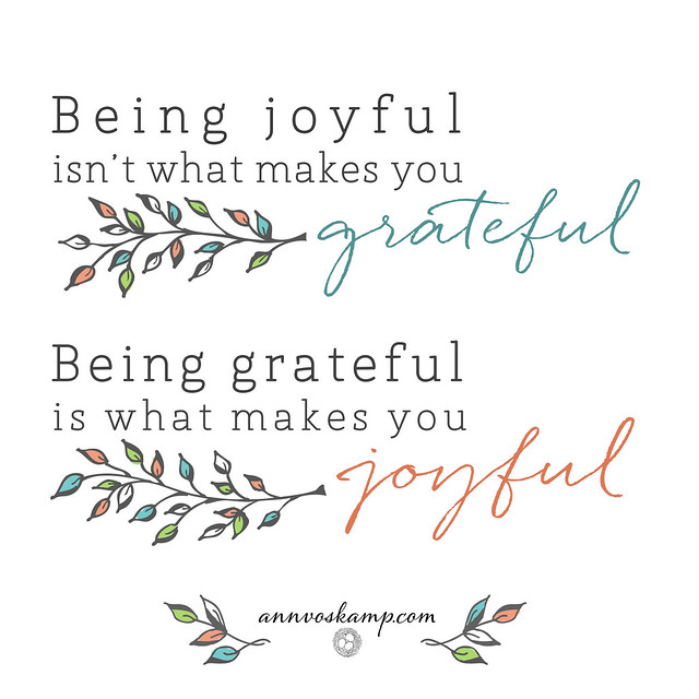 AnnQuote_1010_BeingJoyfulBeingGrateful[3]