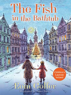 Eoin Colfer and Peter Bailey, The Fish in the Bathtub