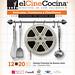 El Cine Cocina 2da edición: Comer con los ojos