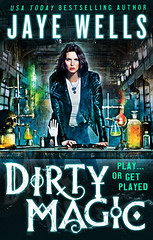 Dirty Magic by Jaye Wells - Signed!