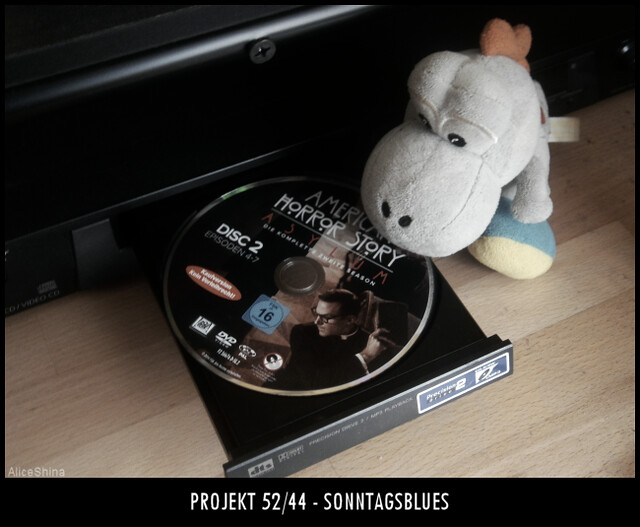 Projekt 52/44 - Sonntagsblues