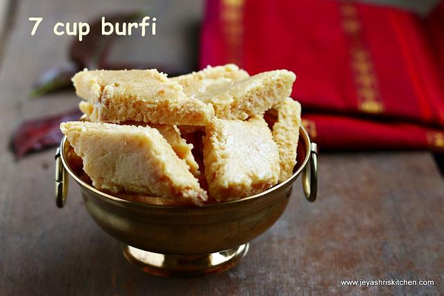 7 cup burfi