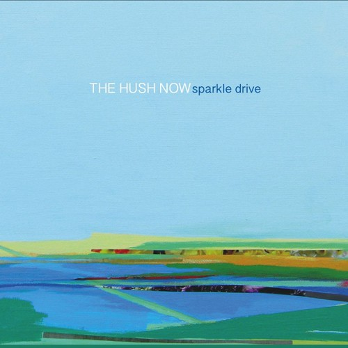 The Hush Now - Sparkle Drive