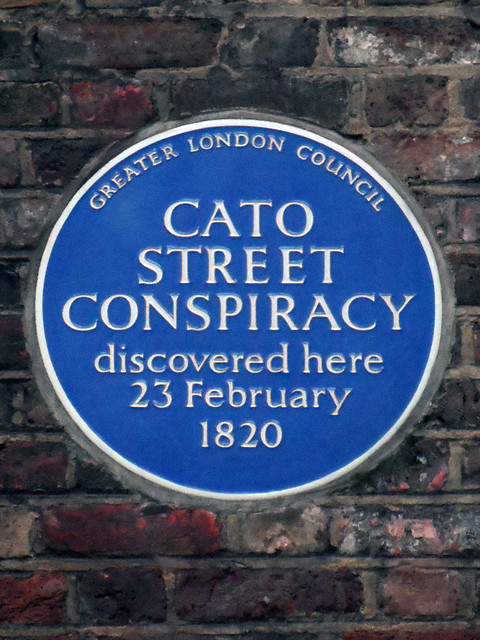 Cato Street Conspiracy blue plaque - Cato Street Conspiracy discovered here 23 February 1820