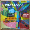 Villa-Lobos - The Little Train of the Caipira - 1960 by hmdavid