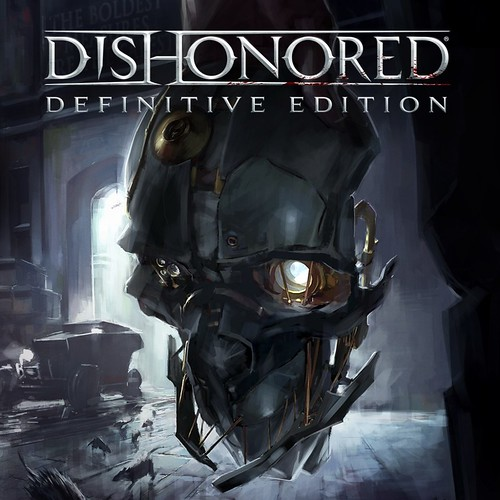 Dishonored:Definitive Edition