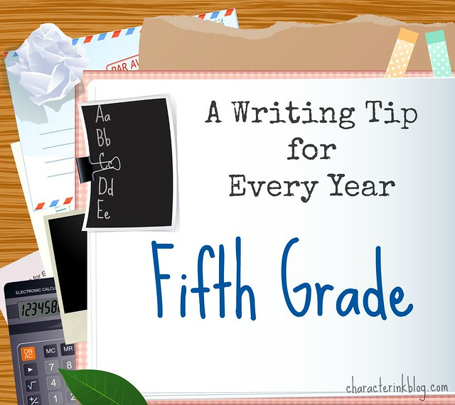 A Writing Tip for Every Year Fifth Grade