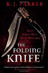The Folding Knife by K.J. Parker