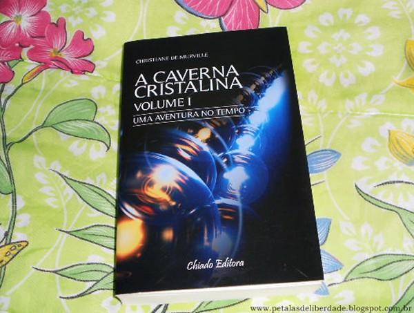 Resenha, livro, Uma aventura no tempo, Christiane de Murville, trilogia, A Caverna Cristalina, Chiado Editora