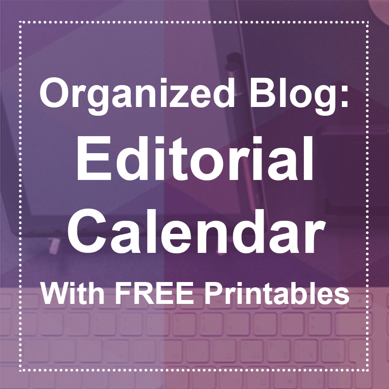 Free printable blog editorial calendar for both men and women