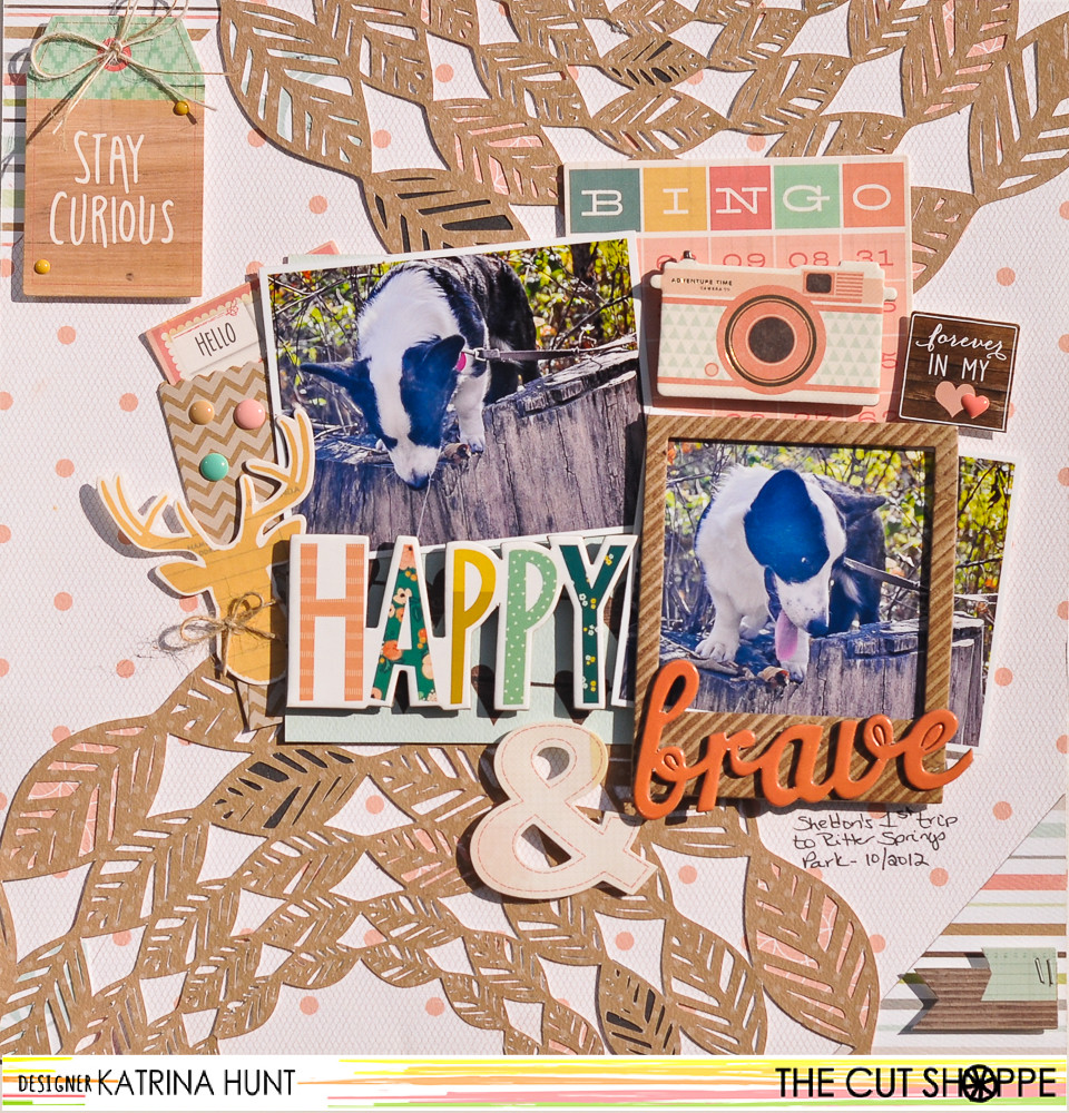Happy_And_Brave_Scrapbook_Layout_The_Cut_Shoppe_Crate_Paper_Carta_Bella_Katrina_Hunt_1000Signed-1