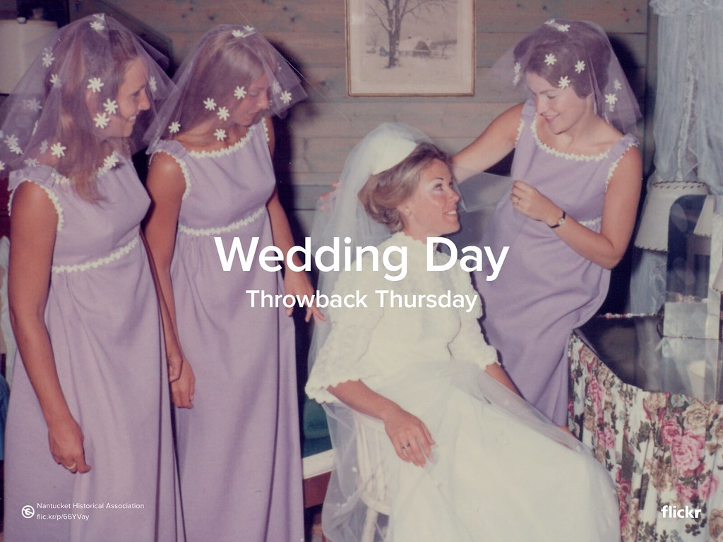 Throwback Thursday: Wedding Day