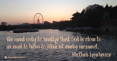 God close to us - Brother Lawrence quote