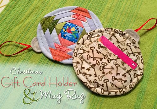 Christmas Gift Card Holder & Mug Rug sewing tutorial