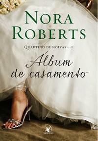 Album de Casamento (Quarteto de Noivas #1)
