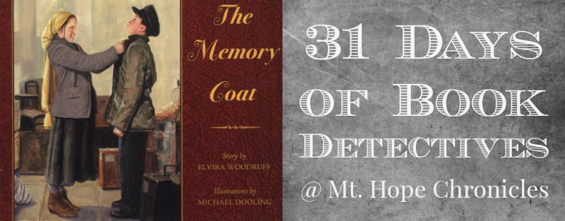 Book Detectives ~ The Memory Coat @ Mt. Hope Chronicles