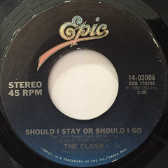 THE CLASH:SHOULD I STAY OR SHOULD I GO(LABEL SIDE-A)
