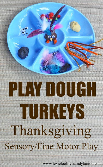 Play Dough Turkeys Thanksgiving Sensory and Fine Motor Play