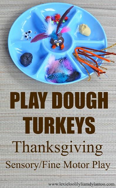 Play Dough Turkeys Thanksgiving Sensory and Fine Motor Play