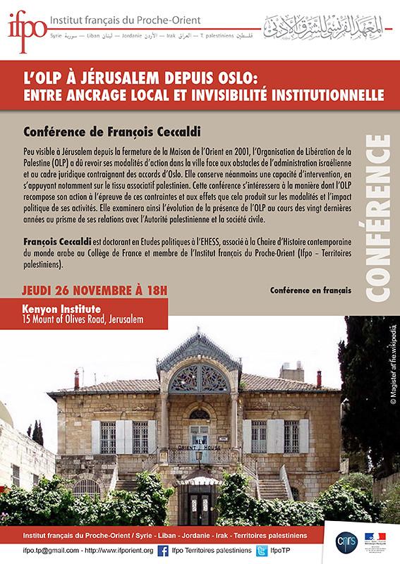 Conférence : L'OLP à Jérusalem depuis Oslo : entre ancrage local et invisibilité institutionnelle (Jérusalem, le 26 novembre)