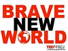 We live in a Brave New World. Are you prepared to create a better world? #tedxfscj #bravenewworld #fscj #engagefscj