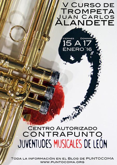 V CURSO DE TROMPETA CON JUAN CARLOS ALANDETE - 15 AL 17 DE ENERO´16 - JUVENTUDES MUSICALES DE LEÓN Y CENTRO AUTORIZADO CONTRAPUNTO