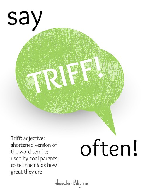 Ways to Tell Your Kids They Are Triff!