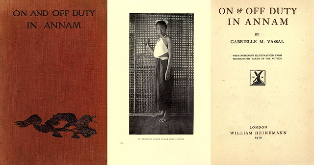 ON  & OFF DUTY IN ANNAM - By Gabrielle M. Vassal (London, 1910)