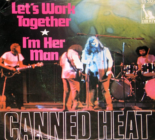 """CANNED HEAT Let's Work Together / I'm her Man 7"""" Single"""