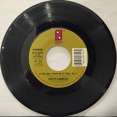 PATTI LABELLE:IF YOU DON'T KNOW ME BY NOW(RECORD SIDE-A)
