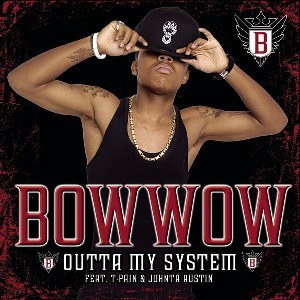 Bow Wow – Outta My System (feat. T-Pain & Johntá Austin)