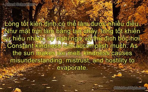 Lòng tốt kiên định có thể làm được nhiều điều. Như mặt trời làm băng tan chảy,