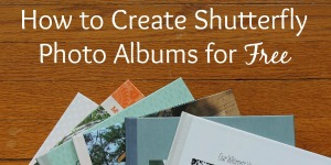 How to Create Shutterfly Photo Albums for Free