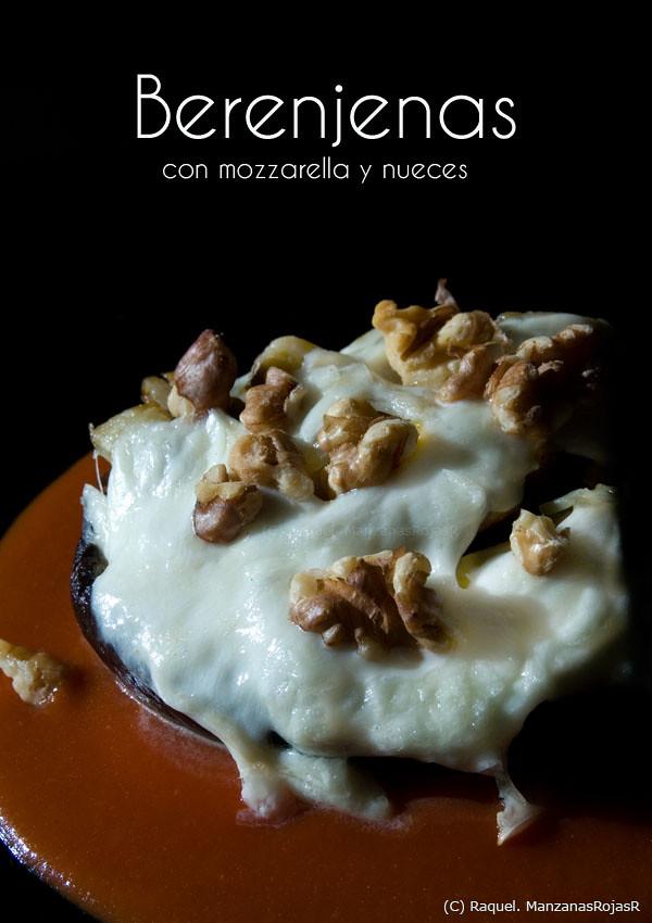 Berenjenas con mozzarella y nueces. ManzanasRojasR
