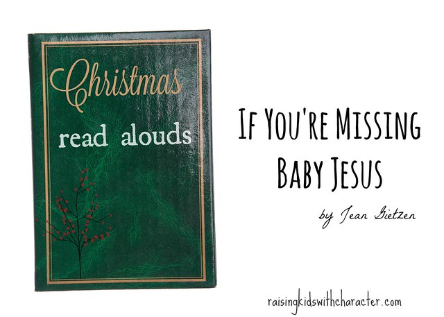 Christmas Read Alouds - If You're Missing Baby Jesus