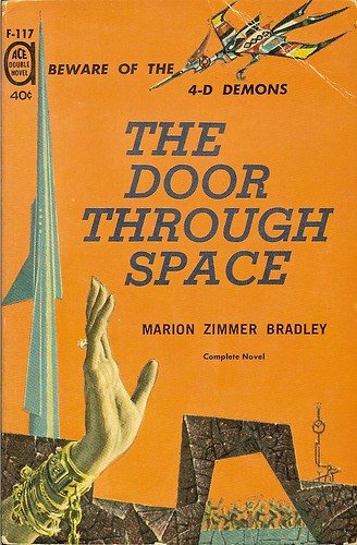 Door Throught Space - Marion Zimmer Bradley - cover artist Ed Emshwiller Marion Zimmer