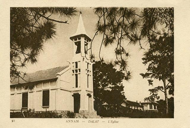 DALAT - L' EGLISE - ngôi nhà thờ thứ hai tại TP Dalat, nay không còn nữa