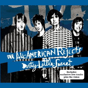The All-American Rejects – Dirty Little Secret