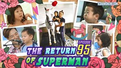 The Return Of Superman Ep.95