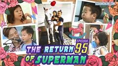 The Return Of Superman Ep.95
