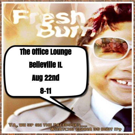 Fresh Burn 8-22-15
