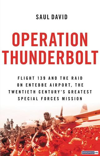 Saul David, Operation Thunderbolt
