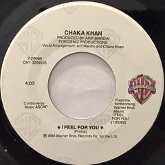 CHAKA KHAN:I FEEL FOR YOU(LABEL SIDE-A)