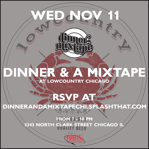 11/11 - Dinner & A Mixtape Chicago at Lowcountry